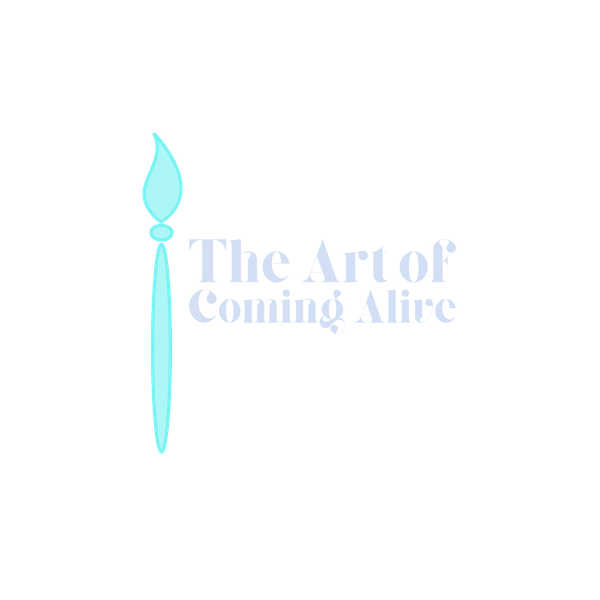 The Art of coming alive